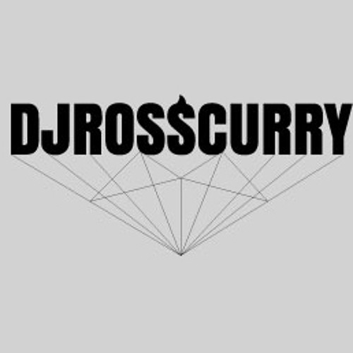 DJ ROSS CURRY - LOOKING GOOD ALWAYS