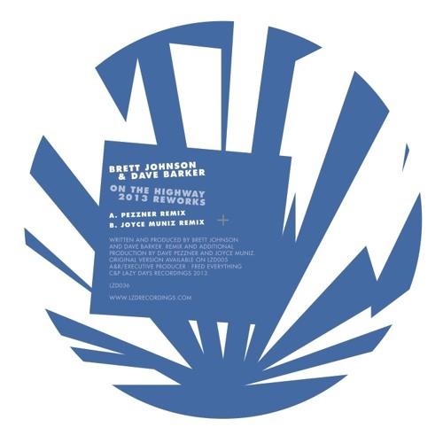 Brett Johnson & Dave Barker - On The Highway (Pezzner Dub Mix) CLIP- Lazy Days Recordings