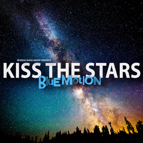 Blue Motion - Kiss The Stars