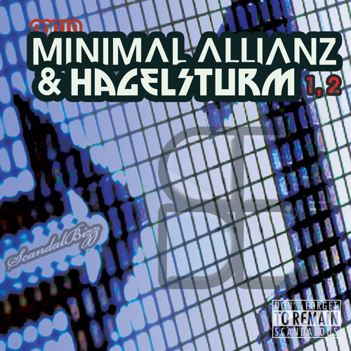 Minimal Allianz & Hagelsturm - 1, 2 (Original Mix)