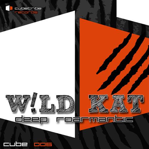 W!LD KAT - Deep Roarmantic (Bebetta Remix)