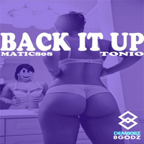 Matic808 x @Tonio - Back It Up #8GANG