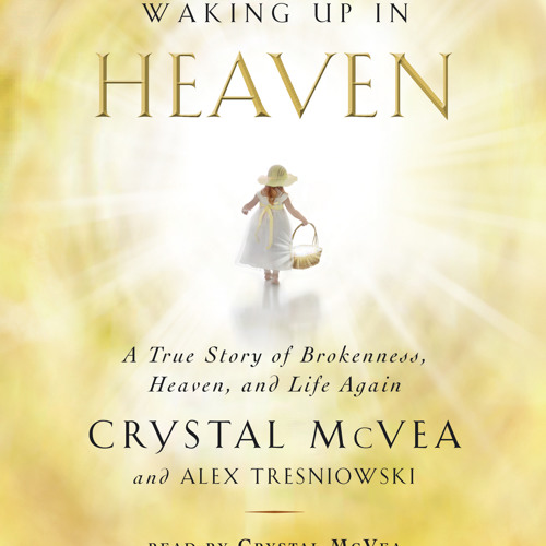 Waking Up in Heaven Audio Clip by Crystal McVea and Alex Tresniowski