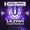 Hardwell Ultra Music Festivel -Full Songs & HD -