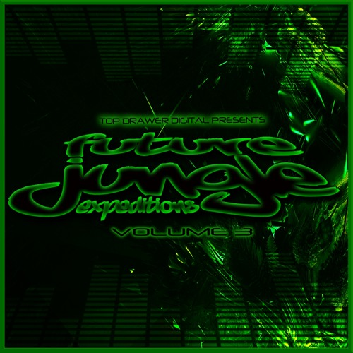 E-Lab Rat - Rat Hustle (Lucas Remix) - Future Jungle Expeditions Volume 3 - Top Drawer Digital