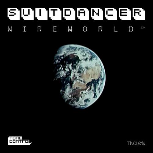 Suitdancer - Wireworld (Mr. Beatnick Dub) (Preview)