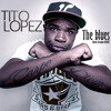 Tito Lopez - The Blues / Mystic Ireation Remix / 2013 /