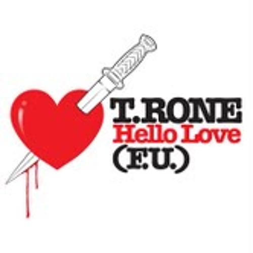 T.Rone - Hello Love