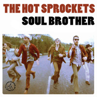 The Hot Sprockets Soul Brother Artwork