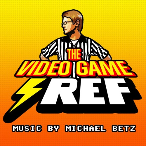 """""""The Video Game Ref"""" - Theme Song (2011)"""