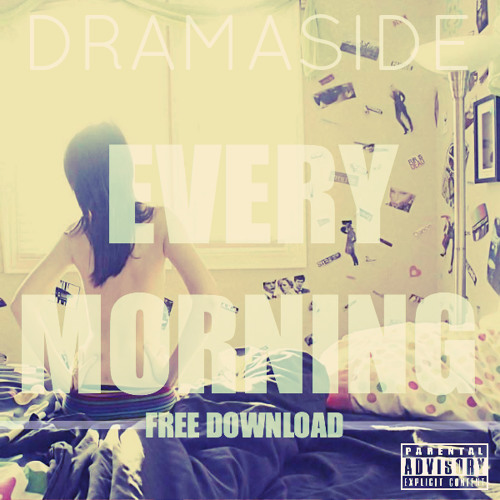 """EVERY MORNING"" (prod by Official Lollipop Gang)"