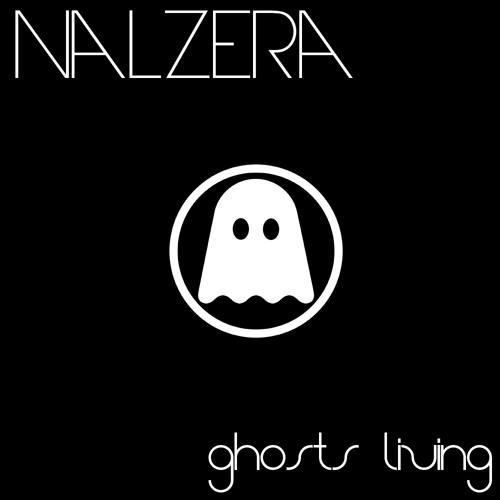 Nalzera -  Ghosts Living