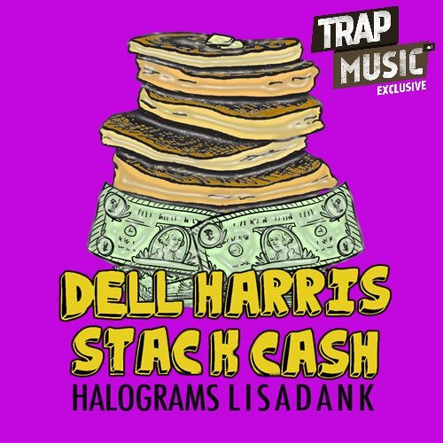 Stack Cash by Dell Harris and Halograms ft. Lisa Dank - TrapMusic.NET EXCLUSIVE
