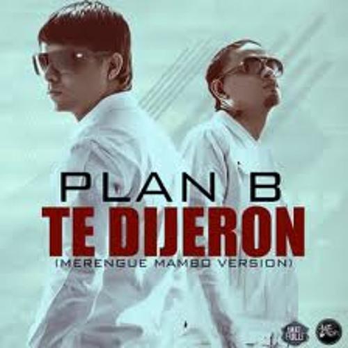 TE DIJERON - PLAN B - 2013 RMX - DJ AXEL FT DJ ISM@ ! EL DUO