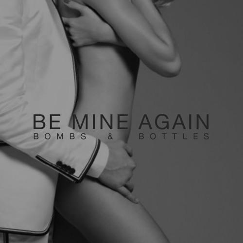 Be Mine Again (Single)
