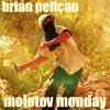 Molotov Monday