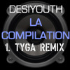DESIYOUTH® TYGA REMIX free download MP3