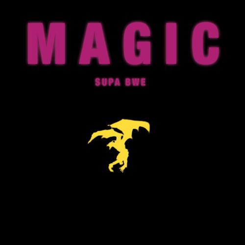 M A G I C (Prod @SupaBwe)