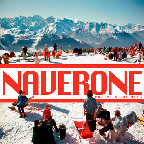 NAVERONE - Party in the Alps