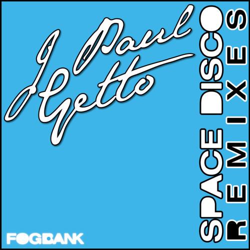 J Paul Getto - Space Disco (Johnny Karaguez Remix)