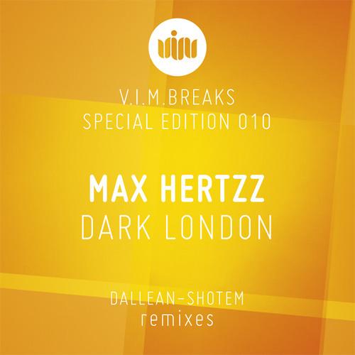 Max Hertzz - Dark London (Original Mix) OUT NOW on V.I.M Records