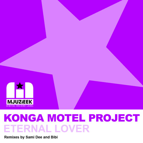 OUT NOW! Konga Motel Project feat. CeCe Peniston - Eternal Lover (Original Mix)