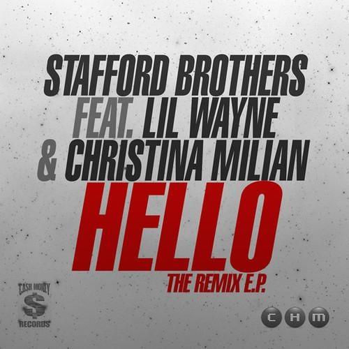 Stafford Brothers feat. Lil Wayne & Christina Millian - Hello (OLEX REMIX)