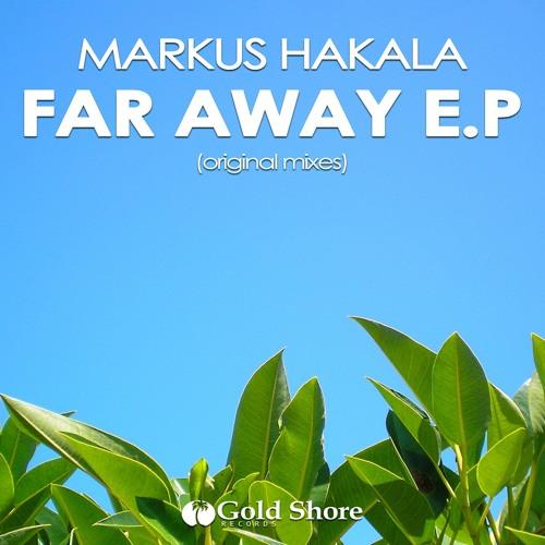Markus Hakala - Far Away (Original Mix) [Gold Shore Records]