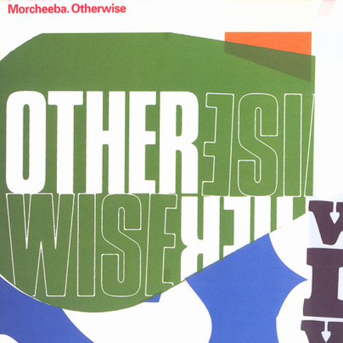 Morcheeba otherwise - dubstep epeak - Free Download