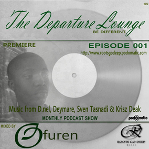 The Departure Lounge: Episode 001