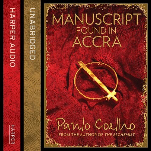 Manuscript Found in Accra written by Paulo Coelho and read by Jeremy Irons