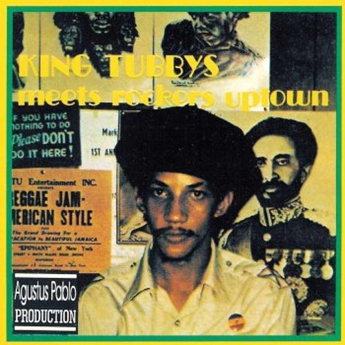 Augustus Pablo - King Tubby Meets Rockers Uptown (Leftside Wobble Edit)