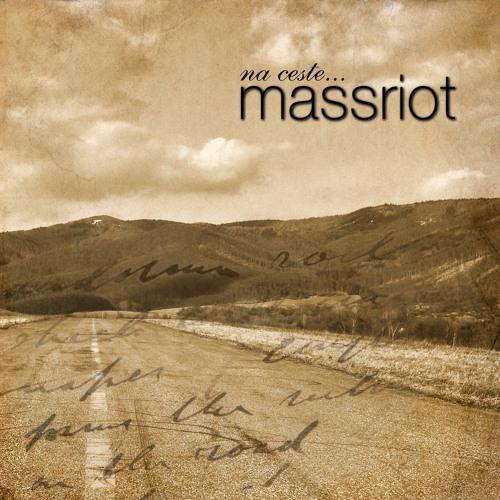 Massriot - Úteky