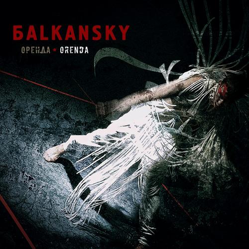 БALKANSKY - ORENDA - 02 RADA