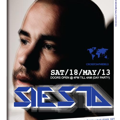 Siesta Sat 18th May @ Fire Vauxhall - DJ Majesty
