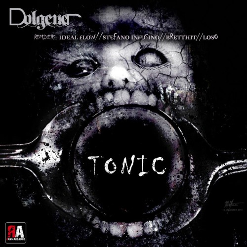 Dolgener - Tonic (LOSO Recharged Mix) [RAWHARD AUDIO RECORDS]