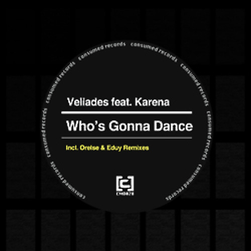 Veliades feat. Karena - Who's gonna dance (Original Mix) Consumed Records [c]LQ Preview 96k