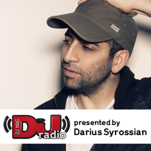 DJ Mag Radio Presented by Darius Syrossian Vol. 1