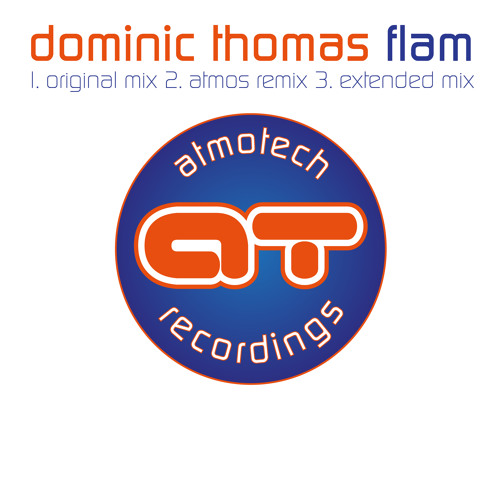 Out NOW Dominic Thomas-Flam Atmos remix