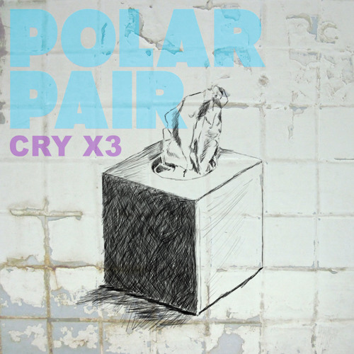 Polar Pair - Cry x3 (Side Brain Remix)