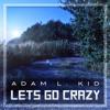 Adam L. Kid - On The Move |FREE DOWNLOAD|