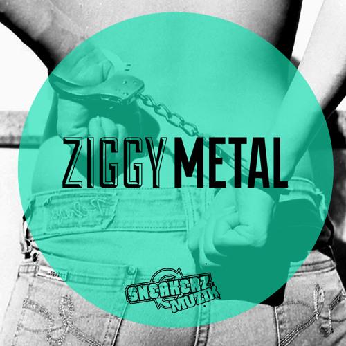 ZIGGY - Metal (Teaser)