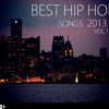 BEST HIP HOP SONGS 2013 first quarter