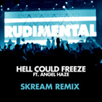 Rudimental - Hell Could Freeze Ft. Angel Haze (Skream Remix)
