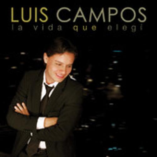 Luis Campos -Cuando llegastes asi