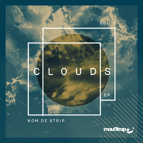 Nom De Strip - Clouds EP: Vol 2 (4.18 Minute Mix)
