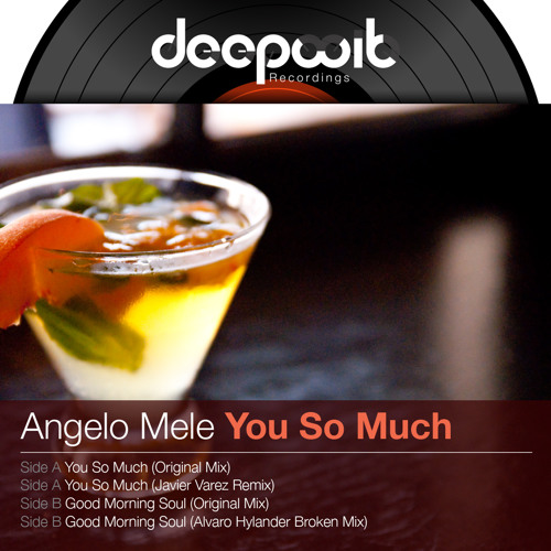 Angelo Mele - You So Much (Preview)