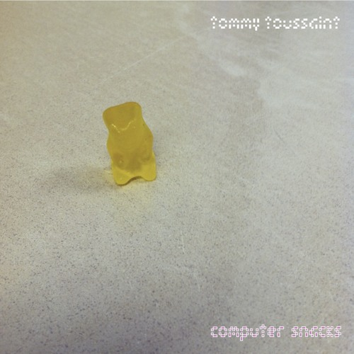 Tommy Toussaint - Computer Snacks EP (+ free DL iOS/Android music video game)