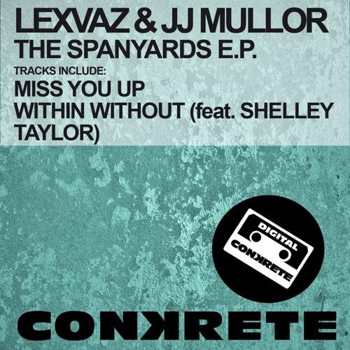 Lexvaz & JJ Mullor feat Shelley Taylor - Within Without (Original Mix) [Conkrete Digital]