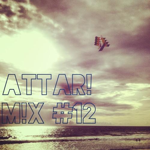 ATTAR! M!X #12